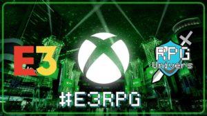 Les RPG de la conférence Xbox – E3