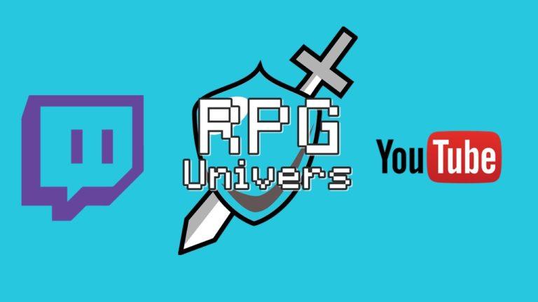 RPG univers débarque sur Twitch et Youtube