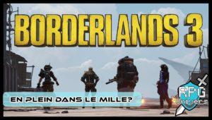 Borderlands 3, en plein dans le mille?