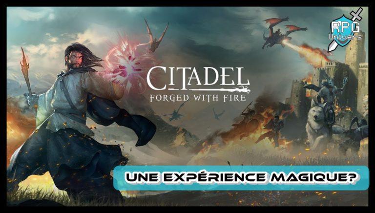 Citadel Forged with Fire: une expérience magique ?