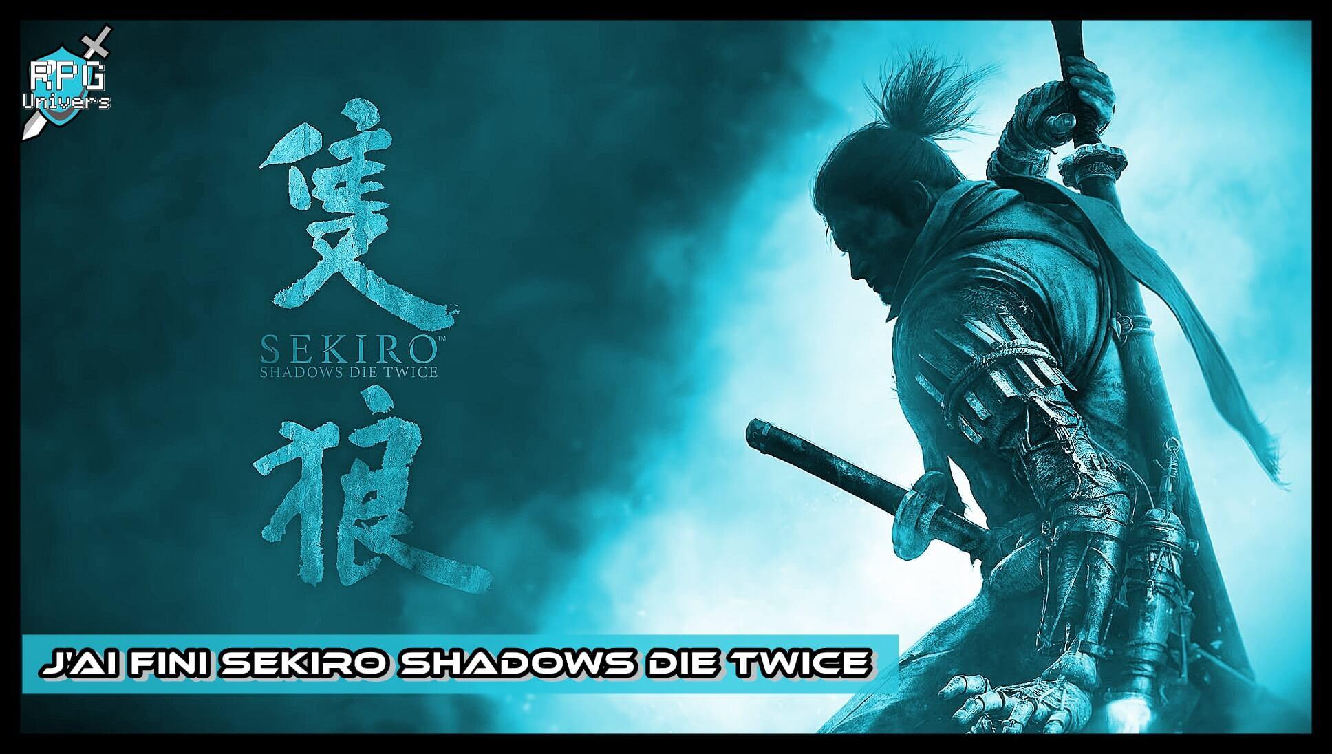 J'ai enfin fini Sekiro Shadows Die Twice