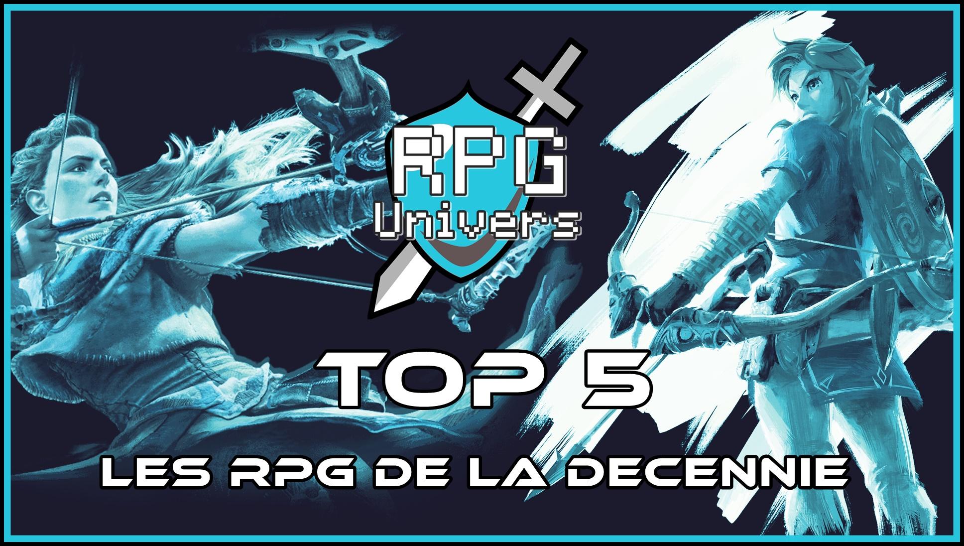 TOP 5: Les RPG de la décennie