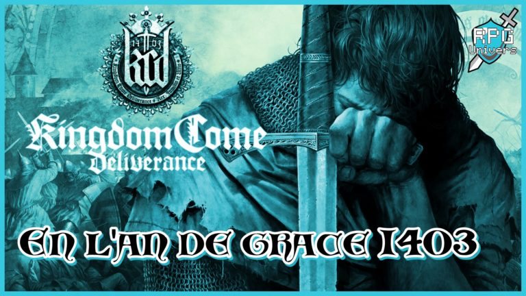 Kingdom Come Deliverance: En l'an de grâce 1403…