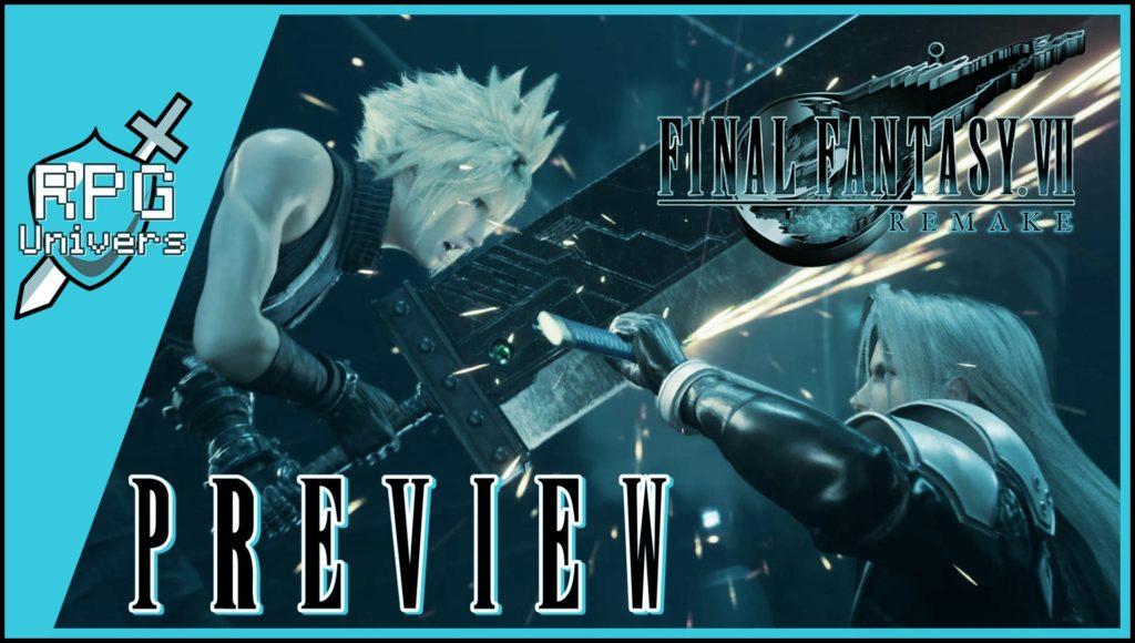 preview final fantasy 7 remake rpg univers