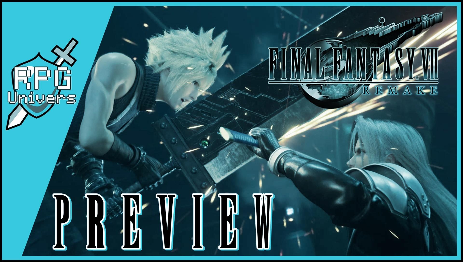 Preview Final Fantasy 7 Remake (démo PS4)