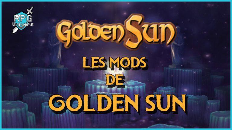 Les différents mods de Golden Sun